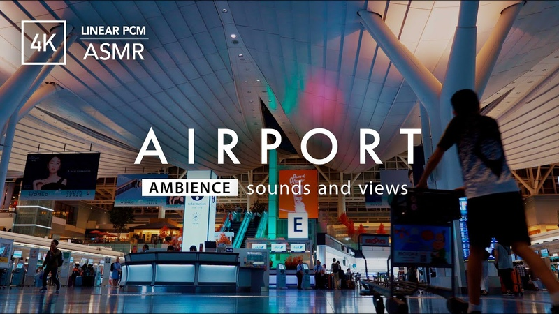 Ambient Sound of Tokyo International Airport 4K ASMR 羽田空港国際線ターミナル出発ロビー 作業・睡眠用