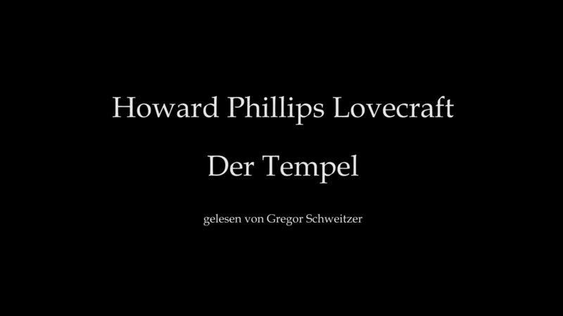 H P Lovecraft Der Tempel Hörbuch deutsch GM Factory