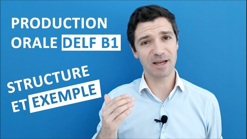 PRODUCTION ORALE DELF B1 - 3ème partie MONOLOGUE SUIVI