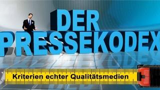 Der Pressekodex – Kriterien echter Qualitätsmedien  | 23.06.2019 | www.kla.tv/14471