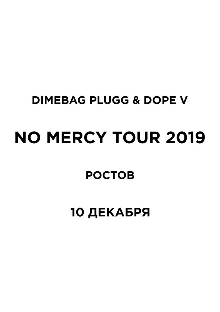 Афиша Екатеринбург DIMEBAG PLUGG X DOPE V / 10.12 РОСТОВ