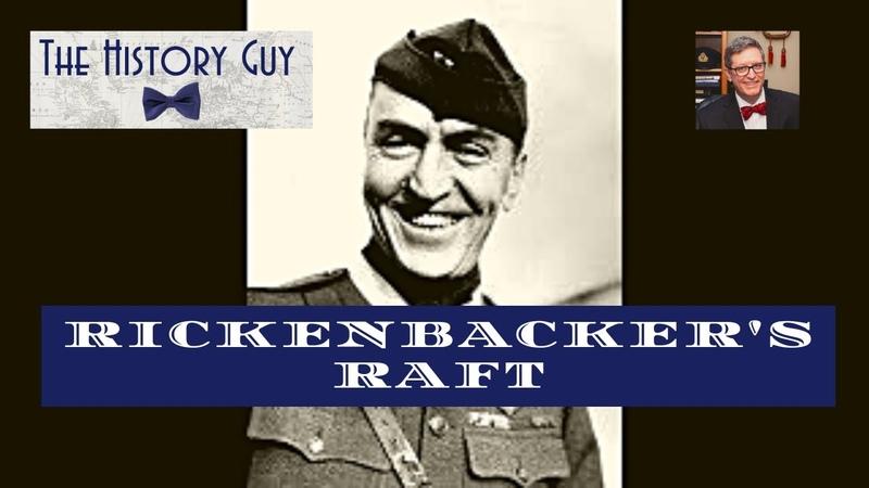 Eddie Rickenbacker's Raft a story of survival