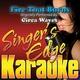 Singer's Edge Karaoke - Fire That Burns (Originally Performed by Circa Waves) [Karaoke]