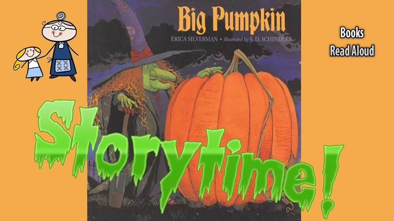 BIG PUMPKIN ~Halloween Stories ~ StoryTime ~ Bedtime Story ~ Read Aloud Books