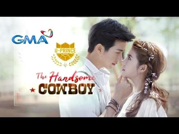 U Prince The Handsome Cowboy❤️ GMA 7 Kahit Ganyan ka 4EVR MV with lyrics