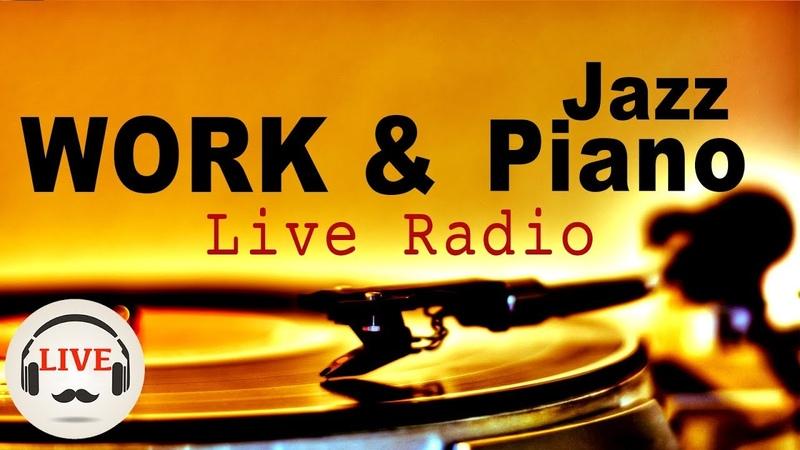 Relaxing Jazz Piano Radio - Slow Jazz Music - 24/7 Live Stream - Music For Work Study