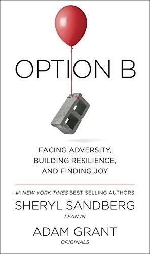 Sheryl Sandberg, Adam Grant] Option B  Facing Adv
