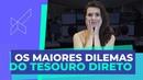 Os maiores dilemas do Tesouro Direto com Nathalia Arcuri no modalmais