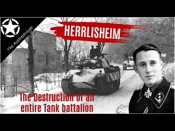 Tank Battles of WW2 - The Battle of Herrlisheim and the Destruction of a Tank Battalion