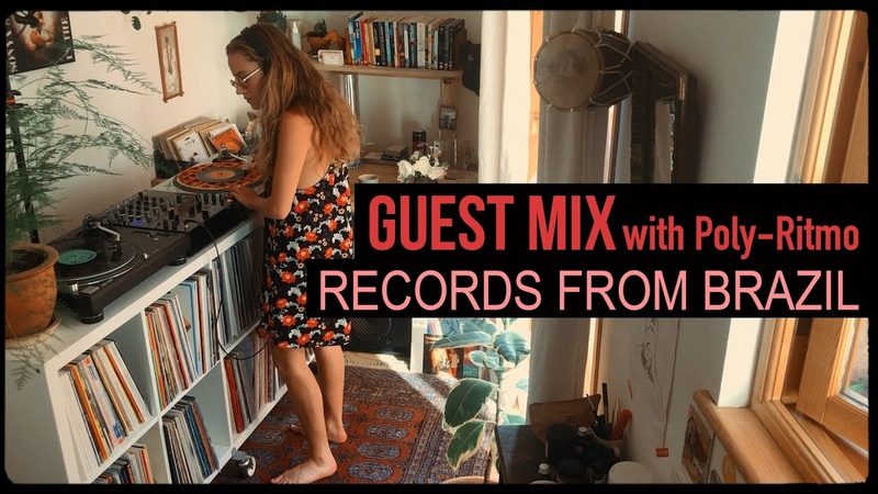 Guest Mix Records from Brazil with Poly Ritmo