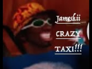 Jameskii Clip - Come Have Some Fun With Crazy Taxi!