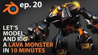 Let's MODEL and RIG a LAVA MONSTER in 10 MINUTES - ep 20 - Blender