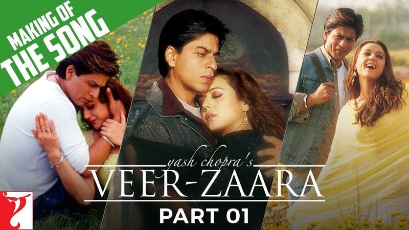 Making Of The Songs | Part 1 | Veer-Zaara | Shah Rukh Khan | Preity Zinta | Rani Mukerji
