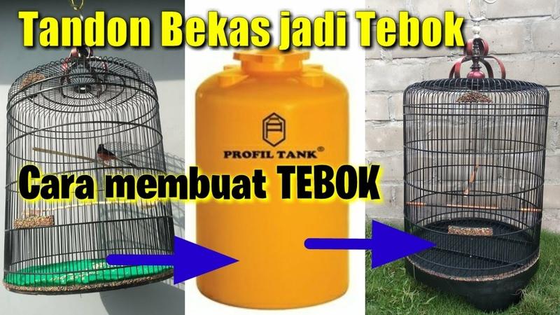 Membuat TEBOK sangkar burung dari limbah tandon air.