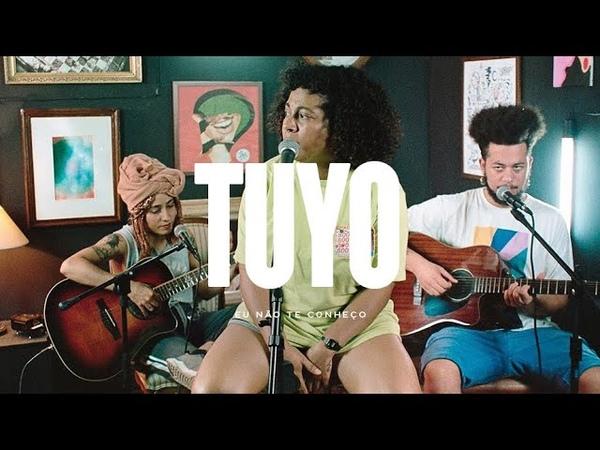 Tuyo - Eu não te Conheço   Estúdio 172 Sessions