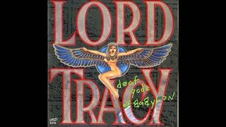 Lord Tracy - Deaf Gods Of Babylon (Full Album)