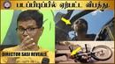 படப்பிடிப்பில் ஏற்பட்ட விபத்து Director Sasi Reveals Sivappu Manjal Pachai