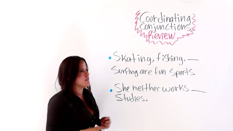 English Grammar Review -- Coordinating Conjunctions