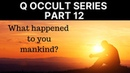 SerialBrain2 Q Occult Series Part 12 Let's Unify the House of Abraham Against Satan