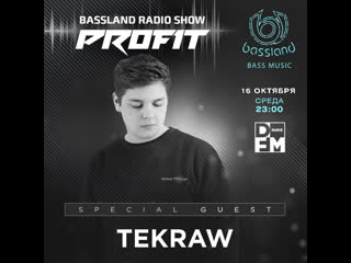 Bassland Show @ DFM () - Special guest Tekraw. Bass House, Dubstep