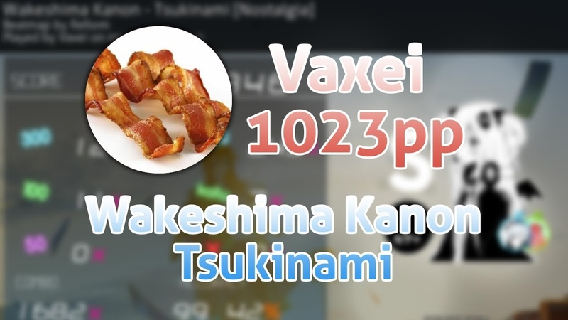 VAXEI GETS 1023pp IN Wakeshima Kanon Tsukinami AND 1 GLOBAL