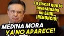 INSÓLITO Renunció la fiscal en EEUU que investigaba a Medina Mora y el ministro ¡ya no aparece