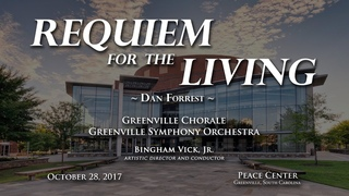 Requiem for the Living by Dan Forrest (Full Orchestra Version) - Greenville Chorale