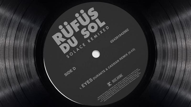 RÜFÜS DU SOL ●● Eyes (Cassian Durante Remix) [Official Audio]