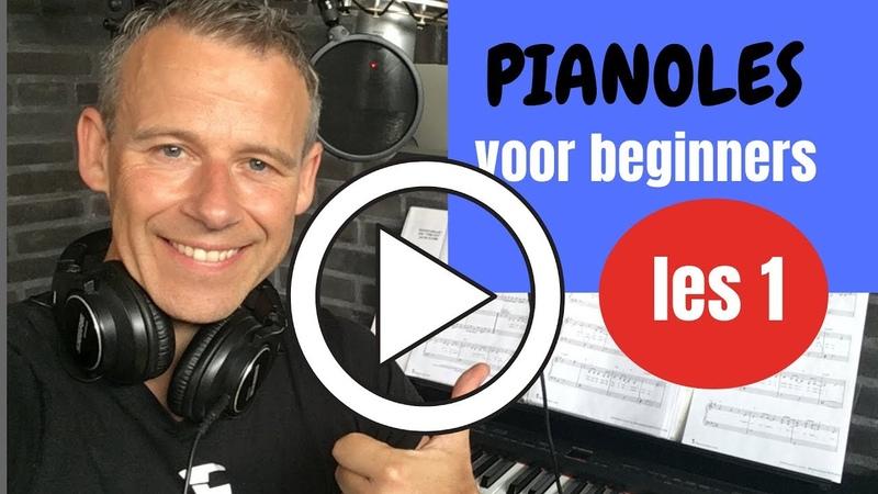 Piano leren spelen Pianoles 1 voor beginners van 0 naar Pianist in 15 minuten