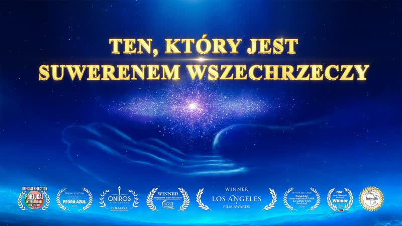 """Film dokumentalny 2019   """"Ten, który jest Suwerenem Wszechrzeczy"""" Muzyka chrześcijańska (Wspaniały Bóg)"""