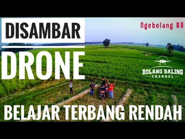 TERBANG RENDAH DISAMBAR DRONE X21 Ngebolang 8