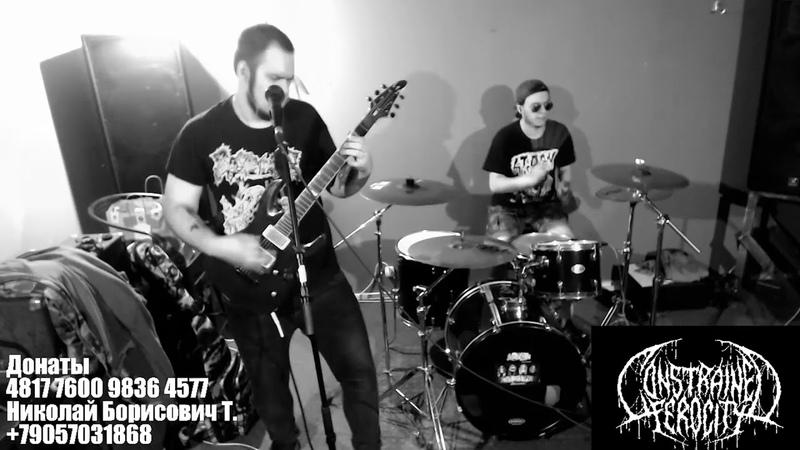 Constrained Ferocity Live @ Cyborg Kill 5 09 05 20