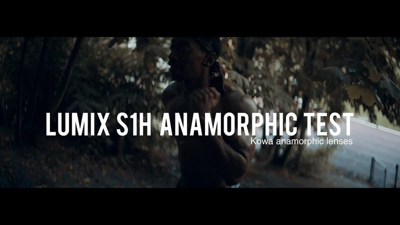 Lumix S1H anamorphic test shoot - Kowa anamorphic lenses