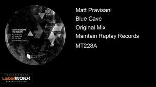 Matt Pravisani - Blue Cave (Original Mix)