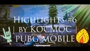 Highlights 6 by KOCMOC PUBG MOBILE