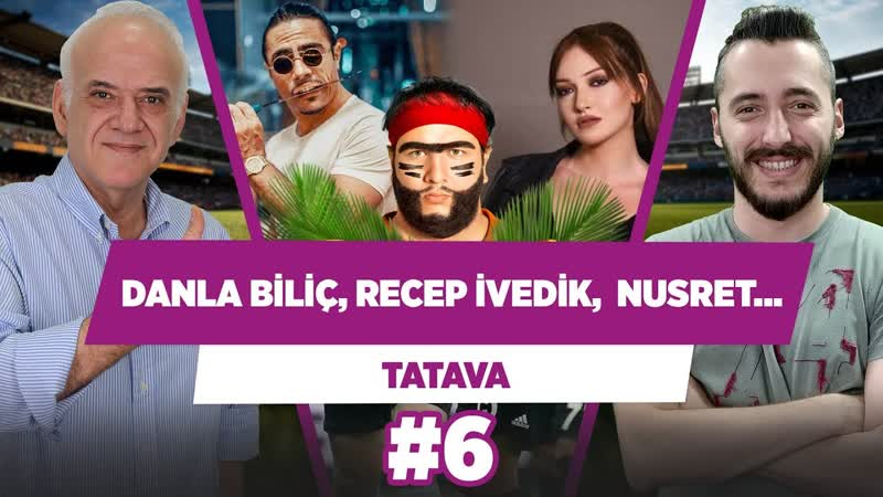 Danla Biliç, Nusret, Çağatay Ulusoy, Recep İvedik - Ahmet Çakar - TATAVA 6