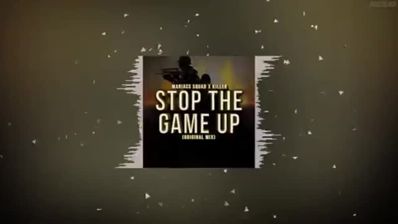 Maniacs Squad Dj Killer - Stop The Game Up ( oryginal mix )