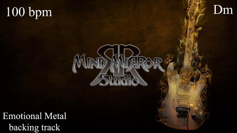 Emotional Metal backing track Dm 100 bpm