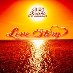 DJ Alex Mega - Love Story - 2020