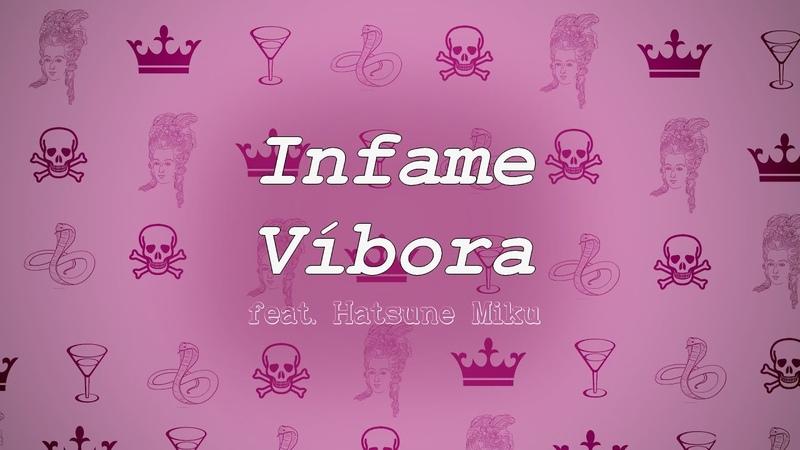 【Hatsune Miku】Infame Víbora【VOCALOID Original en Español】(lyric video)