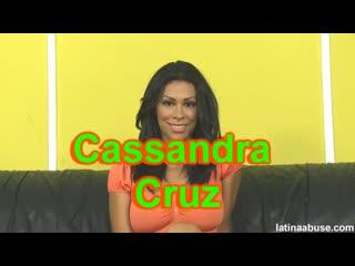 Cassandra Cruz LatinaAbuse
