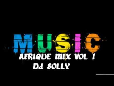 Afrique Mix vol 1 DJ Solly 2020