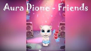 Aura Dione - Friends | KITTY DANCE |
