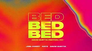 Joel Corry x RAYE - David Guetta - BED - [David Guetta Festival Mix]