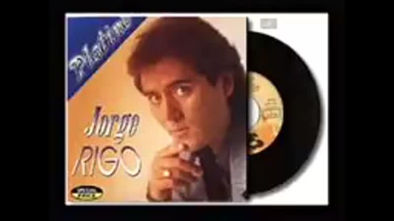 JORGE RIGO'-NO RENUNCIARE' (BALADA ROMÁNTICA86)_144p.mp4