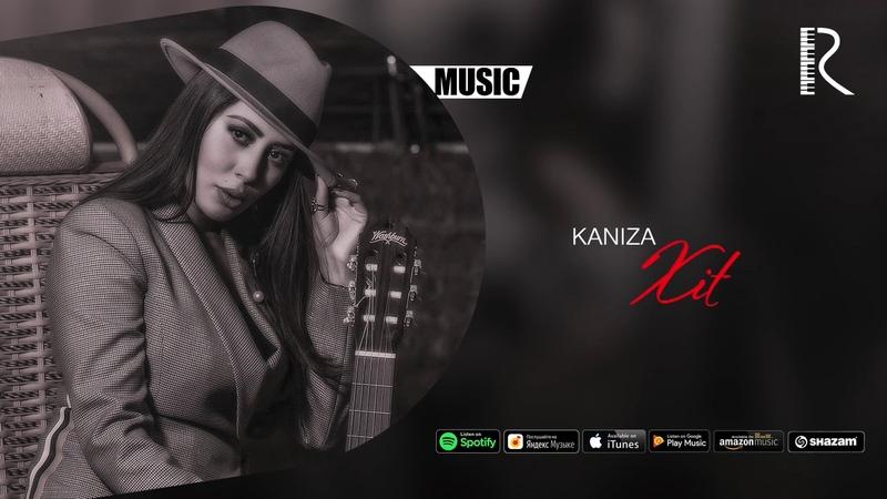 Kaniza - Xit | Каниза - Хит (music version)