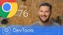 Chrome 76 What's New in DevTools Google Chrome Developers