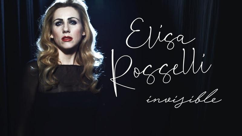 Elisa Rosselli Invisible Music Video