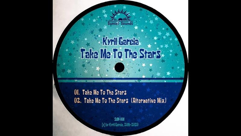 Kyril Garcia Take Me to the Stars Drum 'n' Bass Liquid