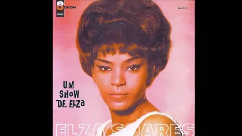 Elza Soares - DINDI - Antonio Carlos Jobim e Aloysio de Oliveira - 1965
